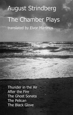 The Chamber Plays by August Strindberg