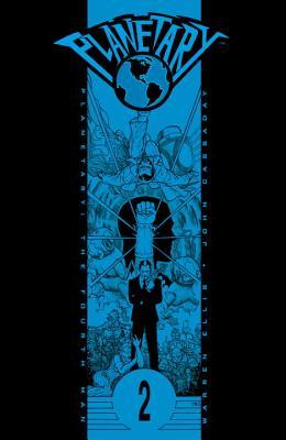 Planetary, Vol. 2 by Warren Ellis