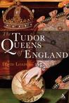 Tudor Queens of England