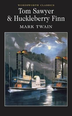 Tom Sawyer & Huckleberry Finn by Mark Twain
