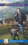 Explosive Secrets (Texas K-9 Unit #4)