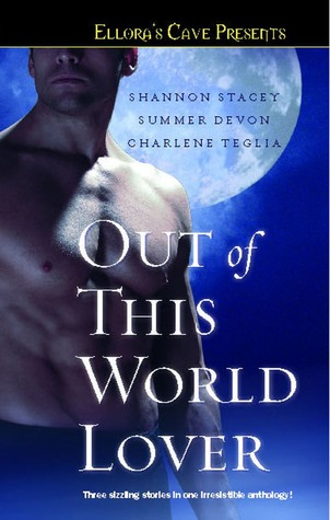 Out of This World Lover by Shannon Stacey