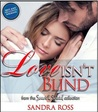 Love Isn't Blind: A Sweet and Special Romances Collection