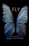 Fly (The Butterfly Trilogy, Book 1)