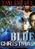 Blue Christmas: Big Girls D...