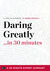 Daring Greatly by The 30 Minute Expert Series
