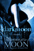 Darkmoon (Seasons of the Moon: Cain Chronicles, #5)