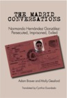 The Madrid Conversations: Normando Hernandez Gonzalez: Persecuted, Imprisoned, Exiled