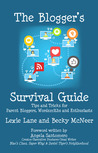 The Blogger's Survival Guide by Lexie Lane