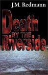 Death by the Riverside (Micky Knight, #1)