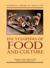 Encyclopedia of Food & Culture