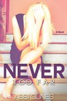 Never Too Far (Rosemary Beach, #2, Too Far, #2)