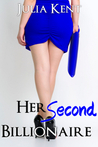 Her Second Billionaire (BBW Menage, #2)