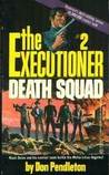 Death Squad (The Executioner, #2)