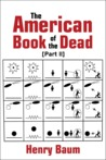 The American Book of the Dead Part II