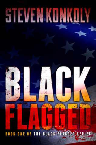 Black Flagged by Steven Konkoly
