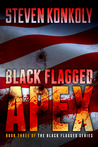 Black Flagged Apex (Black Flagged, #3)
