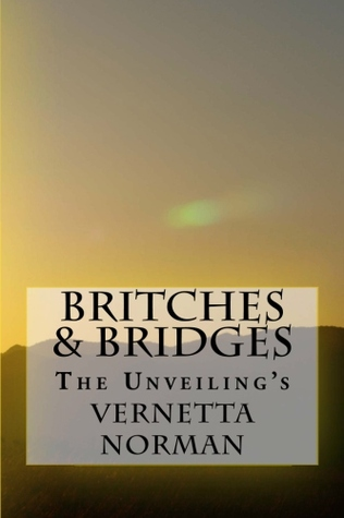 Britches Bridges by Vernetta Norman