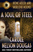 A Soul of  Steel (A Novel of Suspense featuring Irene Adler and Sherlock Holmes # 3)