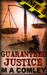 Guaranteed Justice (A Lorne...