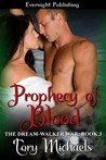 Prophecy of Blood (The Dream-Walker War, #3)