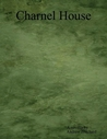 Charnel House by Andrew James Pritchard