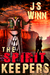 The Spirit Keepers by J. K. Winn