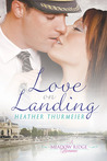 Love on Landing (Meadow Ridge, #2)