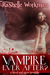 Vampire Ever After? (Blood and Snow #12)