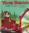Yogi Bear and the Super Scooper