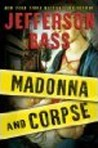 Madonna and Corpse (Body Farm #6.5)