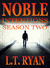 Noble Intentions: Season Tw...