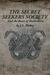 Secret Seekers Society and the Beast of Bladenboro by J.L. Hickey