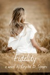 Fidelity by Crystal Spears