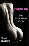 Flight 69 - The Mile High Club