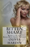 Bitten Shame (Bend-Bite-Shift Trilogy, #2)