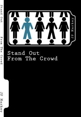 Stand Out by JP Markey