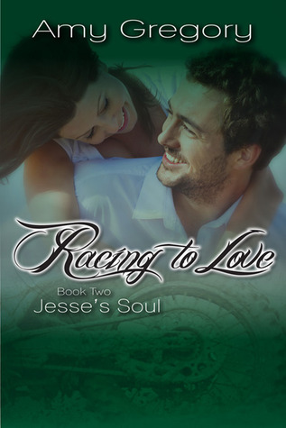 Racing to Love: Jesse's Soul (Racing to Love, #2)