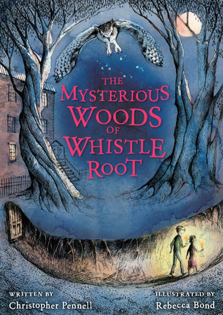 Book Review: The Mysterious Woods of Whistle Root