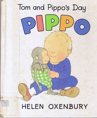 Tom and Pippo's Day by Helen Oxenbury