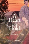A Heart on Hold by Sara Barnard