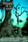 Whispers of a Legend: The Path Now Turned (Whispers of a Legend #2)