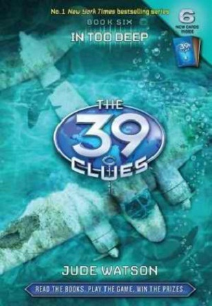 In Too Deep (The 39 Clues, #6)