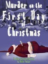 Murder on the First Day of Christmas by Billie Thomas