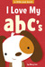 I Love My ABC's