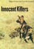 Innocent Killers by Hugo Van Lawick