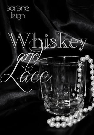 Whiskey and Lace (Lace, #2)