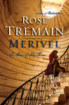 Merivel by Rose Tremain