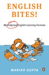 English Bites! My 'Fullproof' English Learning Formula