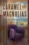 Caramel and Magnolias (Legley Bay #1)